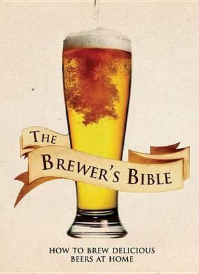 The Brewer's Bible