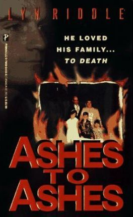 Ashes to Ashes : Lyn Riddle : 9780786004102