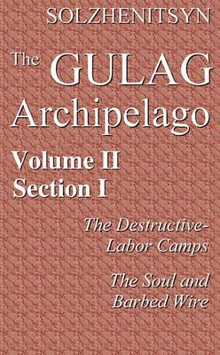 The Gulag Archipelago, 19181956, Vol. 2