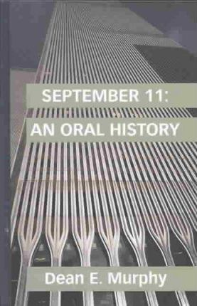 September 11  An Oral History
