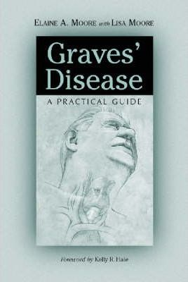 Graves' Disease: A Practical Guide