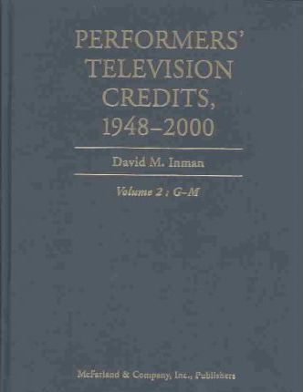 Performers Television Credits 1948-2000 V2 G-M