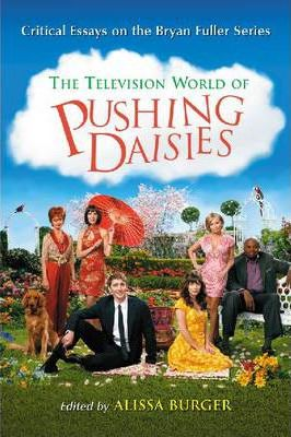 The Television World of Pushing Daisies