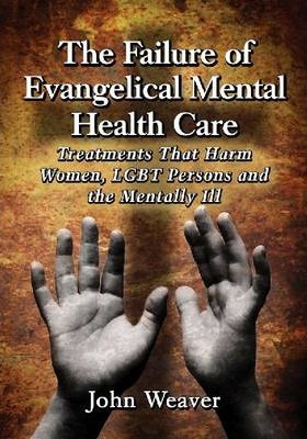 The Failure of Evangelical Mental Health Care