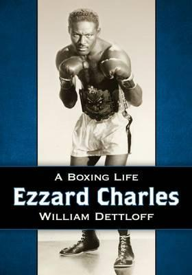 Ezzard Charles  A Boxing Life