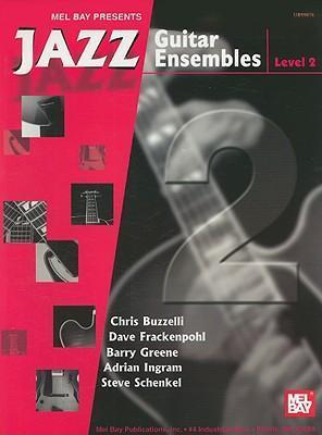 Jazz Guitar Ensembles, Level 2