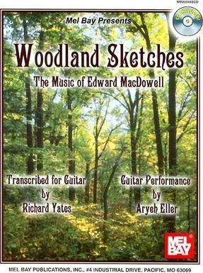 Woodland Sketches  The Music of Edward MacDowell