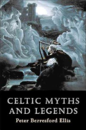 Celtic Myths and Legends Cover Image