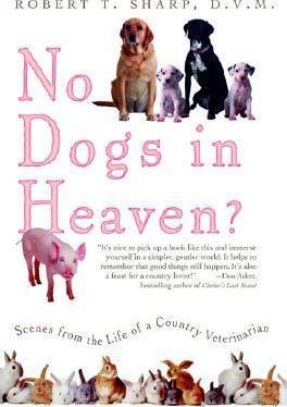 No Dogs in Heaven?