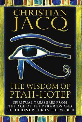 The Wisdom of Ptah-Hotep