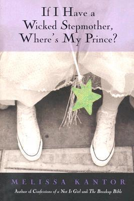 If I Have a Wicked Stepmother, Where's My Prince Charming?