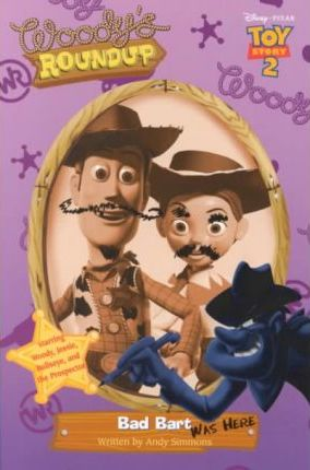 Toy Story 2 - Woody's Roundup: Bad Bart Was Here - Book #8