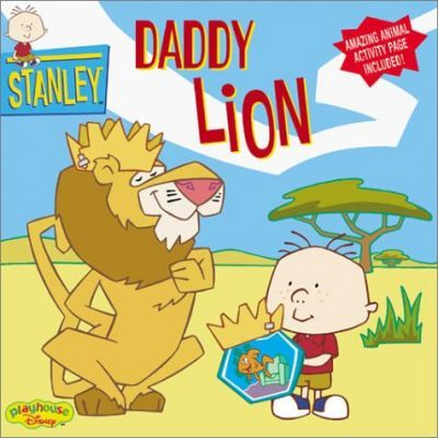 Stanley: Daddy Lion - Book #7 : Disney Book Group