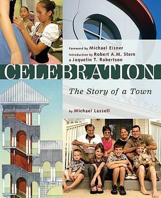 Celebration  The Story of a Town