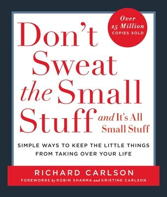Don't Sweat the Small Stuff-- and it's All Small Stuff