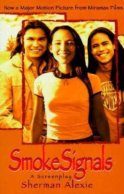 Smoke Signals  A Screenplay