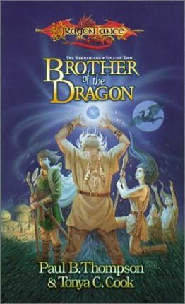 Brother of the Dragon  The Barbarians, Volume 2 (Dragonlance)