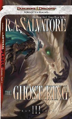 The Ghost King : R  A  Salvatore : 9780786954995