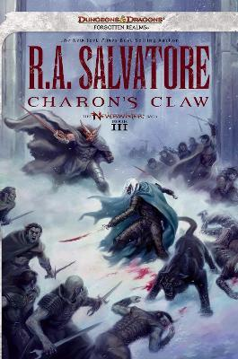 Charon's Claw: Neverwinter Saga, Book III (Dungeons & Dragons Forgotten Realms Novel: Neverwinter Saga)