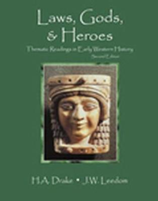 Astrosadventuresbookclub.com Laws, Gods & Heroes : Thematic Readings in Early Western History Image