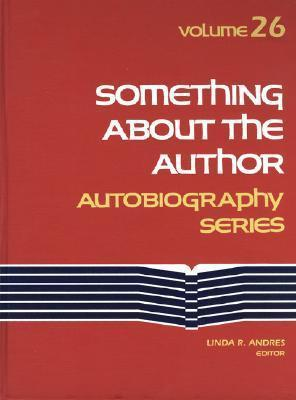Something About the Author: v. 26 : Autobiography Series