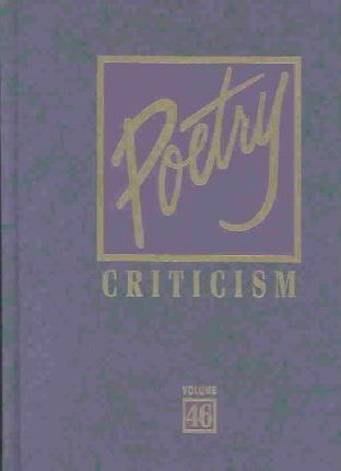 Poetry Criticism: Vol 46