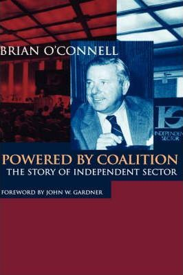 Powered by Coalition  The Story of Independent Sector