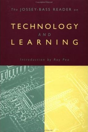 The Jossey-Bass Reader on Technology and Education