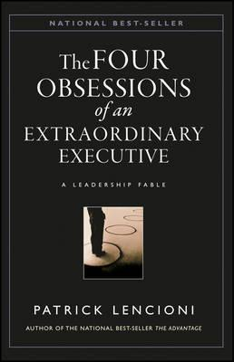 The Obsessions of an Extraordinary Executive