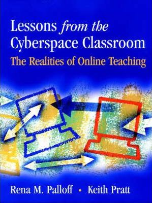 Lessons from the Cyberspace Classroom  Realities of Online Teaching