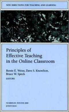 Principles of Effective Teaching in the Online Classroom