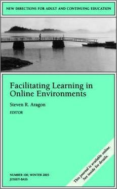 Facilitating Learning in Online Environments