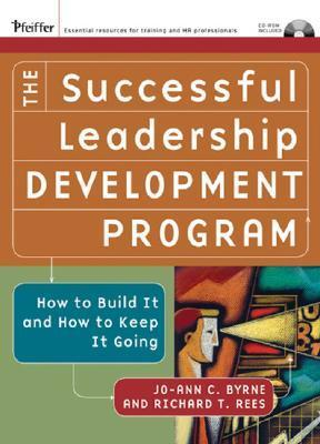 The Successful Leadership Development Program  How to Build It and How to Keep It Going
