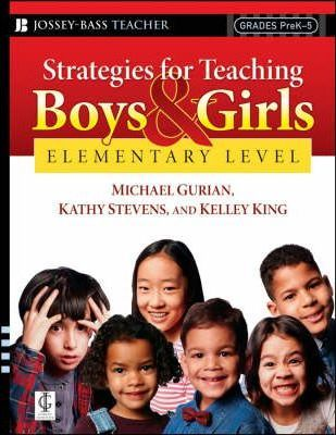 Strategies for Teaching Boys and Girls: Strategies for Teaching Boys and Girls -- Elementary Level Elementary Level