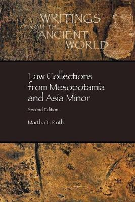 Law Collections from Mesopotamia and Asia Minor