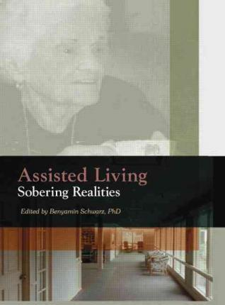 Assisted Living: Sobering Realities