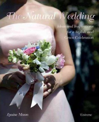 The Natural Wedding