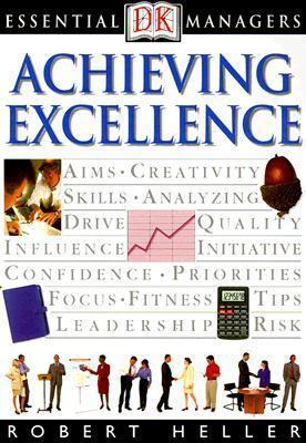 DK Essential Managers: Achieving Excellence