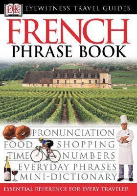 French Phrase Book : DK : 9780789494870