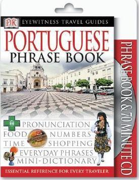 Portuguese Phrase Book /& CD Eyewitness Travel Guides