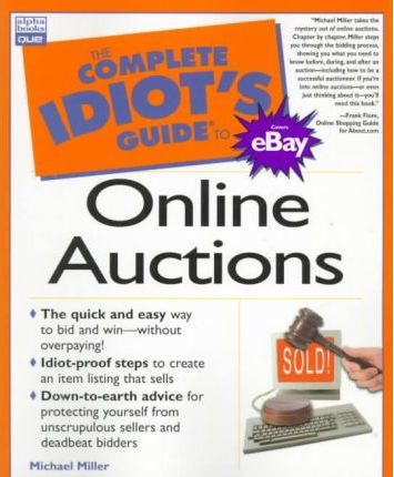 The Complete Idiot's Guide to Online Auctions