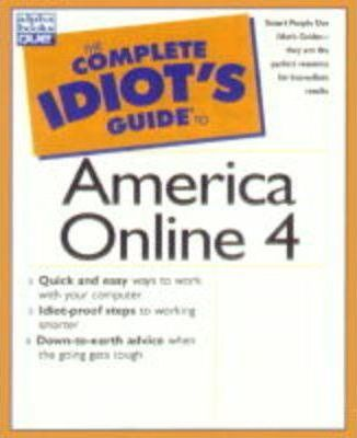 The Complete Idiot's Guide to American Online 4