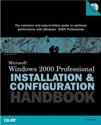 MS Windows 2000 Professional Installation and Configuration Handbook