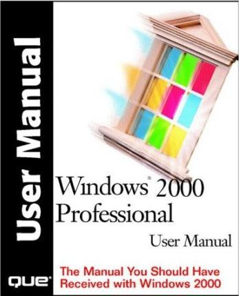 MS Windows 2000 Professional User Manual