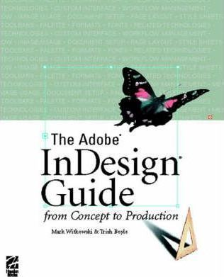 The Adobe (R) InDesign (R) Guide