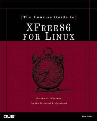 Concise Guide to XFree86 for Linux