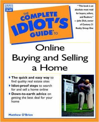 Complete Idiot's Guide to Online Buying and Selling a Home