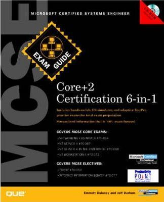MCSE Core+2 Certification Exam Guide 6-in-1