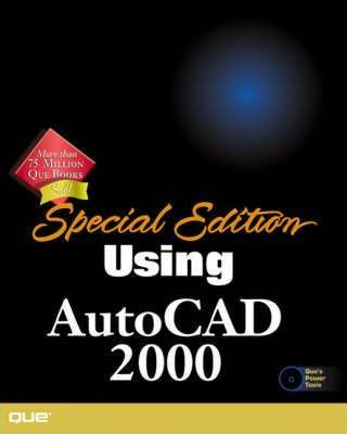 Special Edition Using AutoCAD 2000, Intl. Edition