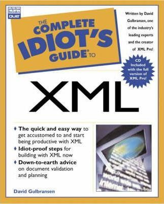 Complete Idiot's Guide to XML
